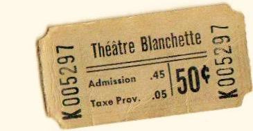 Billet d'admission au Théâtre Blanchette, date : entre 1954 et 1962, coll. : Françoise Bond