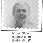 Céline Pelchat épouse d'Eugène Béland, source: Répertoire MRC Denis-Denis-Riverin