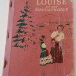 Louise et ses éducatrices, manuel de bienséance, date : années 1950-60, coll. : Louise Rouleau