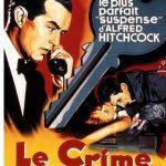 Affiche du film Le crime était presque parfait (1954) d'Alfred Hitchcock projeté les 28 et 29 avril 1956 au Théâtre Blanchette