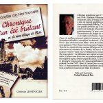 Chronique d'un été brûlant, livre du Rotier Christian Leménicier, publié en 2014 à l'occasion du 70e anniversaire de la libération de Rots, coll. : B.Boucher