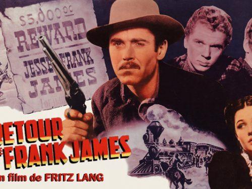Affiche du film Le retour de Frank James (1940) de Fritz Lang projeté les 30 juin et 1 juillet 1956 au Théâtre Blanchette