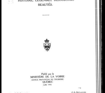 La Gaspésie, histoire, légendes, ressources, beautés, guide touristique, date : 1933, source : Nos racines