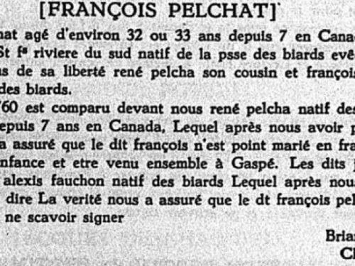 Témoignage de liberté au Mariage de François Pelchat, cousin de René qui témoigne pour lui le 7 octobre 1760, source : Le Rapport de l'Archiviste de la province de Québec 1951-1952, page 95.