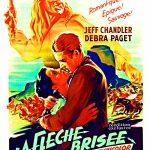 Affiche du film La flèche brisée (1950) de Delmer Daves projeté les 6 et 7 juin 1956 au Théâtre Blanchette