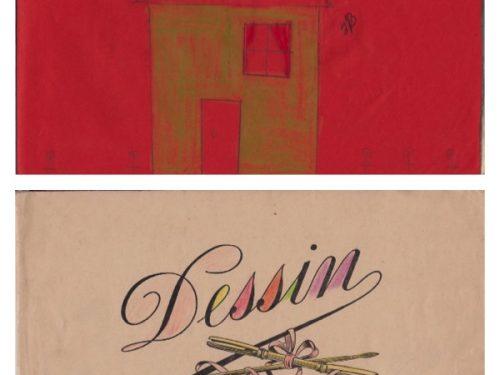 Dessin et cahier de Mariette Fournier, 6 ans, date : vers 1960, coll. : Marie Fournier