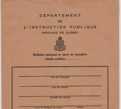 Il ne faut rien oublier pas même l'enveloppe dans laquelle le bulletin était remis à l'élève, date : 1963, coll. : Marie Fournier